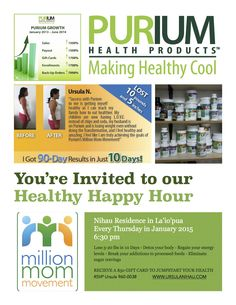 Healthy Happy Hour...come learn, see and taste what Purium is all about!  Kailua Kona, HI  www.ursulanihau.com
