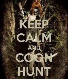 Coon huntin