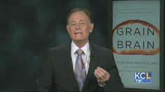 KCL - 'Grain Brain' author writes about effects of carbs and sugar on your brain