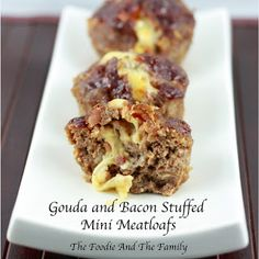 Gouda and Bacon Stuffed Mini Meatloafs | The Foodie And The Family