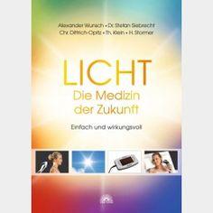 Licht - Die Medizin der Zukunft #licht #lichttherapie