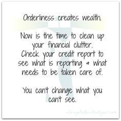 Orderliness creates wealth.