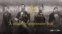A review of the long-awaited PS4 exclusive, The Order: 1886