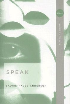 Speak by Laurie Halse Anderson. YA AND. (assault)
