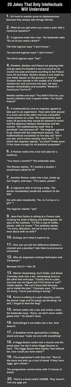 Are you an intellectual? If so, these jokes might actually be funny.