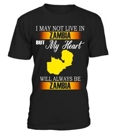 "# My heart will always be Zambia Shirt .  Special Offer, not available in shops      Comes in a variety of styles and colours      Buy yours now before it is too late!      Secured payment via Visa / Mastercard / Amex / PayPal      How to place an order            Choose the model from the drop-down menu      Click on ""Buy it now""      Choose the size and the quantity      Add your delivery address and bank details      And that's it!      Tags: Zambian shirt, Zambia shirts for men, Zambia…"