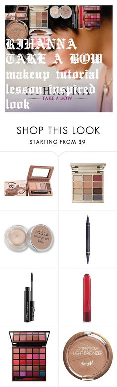 """""""RIHANNA TAKE A BOW makeup tutorial lesson inspired look"""" by oroartye-1 on Polyvore featuring beauty, Benefit, Stila, Estée Lauder, MAC Cosmetics, Smashbox, Barry M and Christian Dior"""