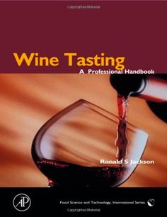 Wine Tasting A Professional Handbook Food Science and Technology ** Check this awesome product by going to the link at the image.  This link participates in Amazon Service LLC Associates Program, a program designed to let participant earn advertising fees by advertising and linking to Amazon.com.