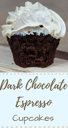 Dark Chocolate Cupcakes with Espresso Meringue Frosting. Seriously...