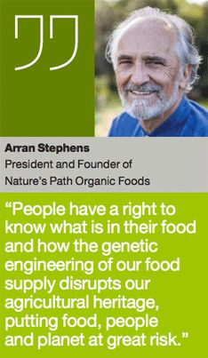 @NaturesPath Founder Arran Stephens, quoted in Organic Movement insert, Washington Post, 2-27-13. Let GMOs into environment cannot take it back. Need to stop ALL GMOS NOW! Hear Dag Flack, Organic Program Director, Nature's Path Organic Foods. Ensures future organic grain supply secure. Served as Organic Trade Association (OTA) Board Member. OTA oversees rules organic companies/farmers must follow. Smuckers Pres.on board. Ck out $$: http://www.smarthealthtalk.com/opponents-of-prop-37.html