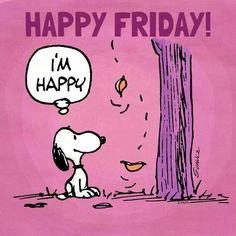 Happy Friday quotes quote snoopy friday happy friday tgif days of the week friday quotes friday love happy friday quotes Peanuts Cartoon, Peanuts Snoopy, Peanuts Comics, Snoopy Friday, Hello Friday, Happy Friday Pictures, Quotes Pink, Hello Kitty Imagenes, Snoopy Quotes