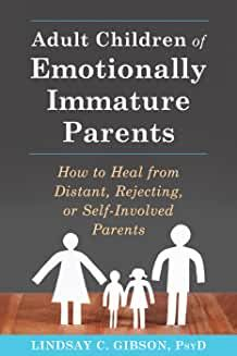 Read Lindsay C. Gibson 's book Adult Children of Emotionally Immature Parents: How to Heal from Distant, Rejecting, or Self-Involved Parents. Published on by New Harbinger Publications. The Reader, Trauma, Ptsd, Selfish Parents, Selfish Parent Quotes, Selfish Mothers, Abusive Parents, Narcissistic Mother, Narcissistic People