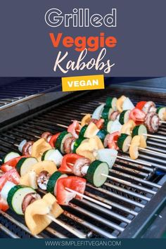 These delicious vegetable kabob skewers are a great summer meal idea. Make them on the grill or in the oven! #vegetablekabobs #veggiekabobs #veganmeals Grilled Vegetable Kabobs, Vegetable Slice, Veggie Tray, Grilled Vegetables, Veggies, Fruit Kabobs, Skewers, Vegan Blogs, Vegan Recipes