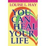 You Can Heal Your Life (Paperback)By Louise L. Hay