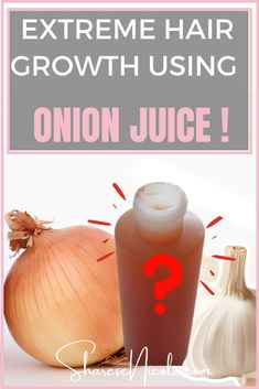 How to Make Onion Juice for Extreme Hair Growth - Sharese Nicole How To Grow Your Hair Faster, How To Grow Natural Hair, Natural Hair Regimen, Natural Hair Styles, Long Hair Styles, How To Make, Extreme Hair Growth, Hair Growth Tips, Onion Juice