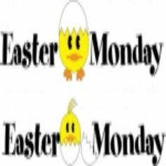 Guide about Easter Monday Holiday