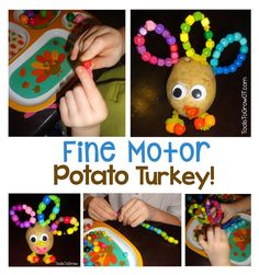Fine Motor Potato Turkey! Are you looking for a fun way to introduce your young child to the Thanksgiving holiday? How about making a Turkey craft using a potato and other simple to find materials. This Thanksgiving craft develops fine motor and many other important developmental skills.