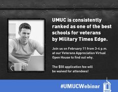 Veterans Appreciation Virtual Open House for veteran students looking to get started with their education. #UMUCWebinar