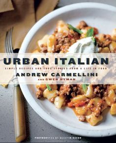 award winning food books | ... Urban Italian: Simple Recipes and True Stories from a Life in Food