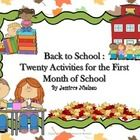 Back to School: Twenty Activities for the First Month of School includes:   1. Classroom scavenger hunt 2. Mystery box activity 3. Getting to know ...