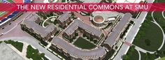 Check out this website for more information on Residential Commons at SMU!