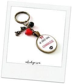 connasse - porte clés - je suis une connasse - fait main - bijoux