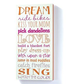 Another great find on #zulily! Girl Dreams Wall Sign #zulilyfinds