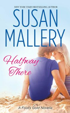 Amazon.com: Halfway There eBook: Susan Mallery: Kindle Store