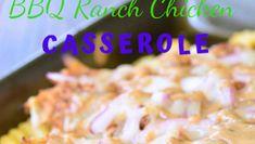 BBQ RANCH CHICKEN CASSEROLE #Dinner #Easyrecipe Pecan Recipes, Bread Recipes, New Recipes, Crockpot Recipes, Chicken Recipes, How To Cook Pasta, How To Cook Chicken, Desserts With Few Ingredients, Best Burger Recipe