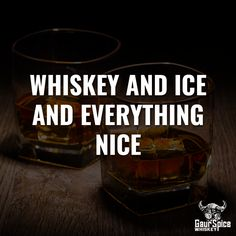Whiskey, spices and everything nice - Drink Types Liquor Quotes, Whiskey Quotes, Bar Quotes, Alcohol Quotes, Alcohol Humor, Words Quotes, Nice Quotes, Daily Quotes, Whiskey Sour