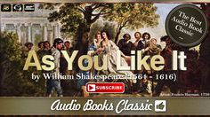 Audio-book: As You Like It by William Shakespeare. As You Like It is a pastoral comedy by William Shakespeare believed to have been written in 1599 and first...