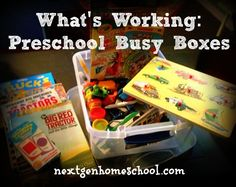 NextGen Homeschool: What's Working - Preschool Busy Boxes