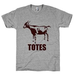 Totes Ma Goats Shirt, Funny, Pun, Goat, Athletic Grey American Apparel TShirt