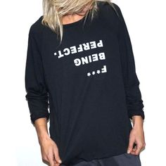 F*** Being Perfect Tee