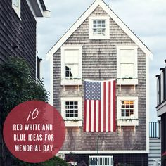 10 Red White and Blue Ideas for Memorial Day