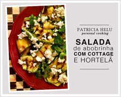 Salada de Abobrinha com cottage e hortelã da PATRICIA-HELU