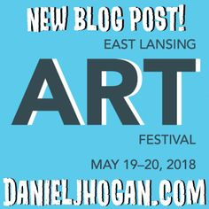 East Lansing Art Festival 2020.10 Best My Blog Posts Images In 2018 Blog How To Make