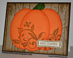 Stampin' Up! Pretty Pumpkin by Trude Thoman . three chubby ovals form a pumpkin to fill the card . like the flowery flourishes stamped on the pumpkin . Handmade Greetings, Greeting Cards Handmade, Handmade Fall Cards, Thanksgiving Cards, Holiday Cards, Pumpkin Cards, Pumpkin Stem, Stampin Up Karten, Stamping Up Cards