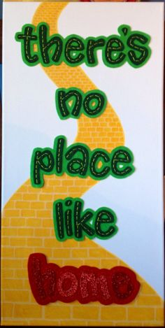 There's no place like home  The Wizard of Oz   by ForTheLoveOfDots