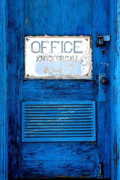 Bright Blue Office Door ~ Knock or Call