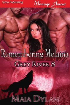 Book eight in the series, Remembering Melaina
