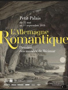 L'Allemagne romantique - DESSIN OU PEINTURE Grand Duc, Art Exhibitions, Paris, Drawings, Movie Posters, History Of Literature, Weimar, Germany, Romantic