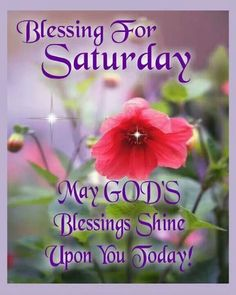 Blessing for Saturday.