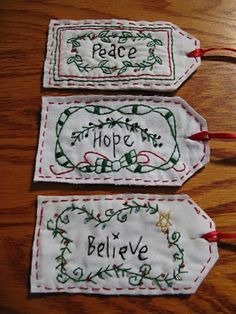 Love these fabric tags.  I have something similar hanging from a peg here in The (little) Gingerbread House - it says ... 'Simplify'.  It was given to me by a friend, as an instruction.  Yeah, like that's ever going to happen!  lol.
