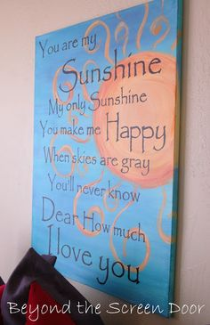 "Tutorial for great ""You Are My Sunshine"" wall art... WITHOUT using a Cricut! Craft paint, canvas, and spray on sealer."