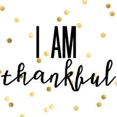 I Am Thankful Printable - Southern Belle's Charm