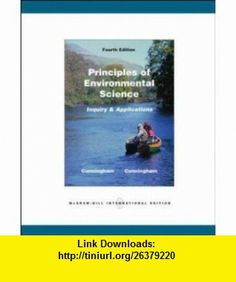 Principles of Environmental Science (9780071101943) William P. Cunningham, Mary Ann Cunningham , ISBN-10: 0071101942  , ISBN-13: 978-0071101943 ,  , tutorials , pdf , ebook , torrent , downloads , rapidshare , filesonic , hotfile , megaupload , fileserve