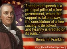 Benjamin Franklin Poster, Freedom of Speech political correctness...leads to hate speech ..leads to loss of freedom of speech