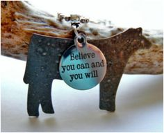 """Show Cattle Steer Necklace with """"Believe You Can and You Will"""" inspirational charm"""