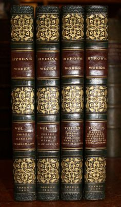1823 The Works of Lord BYRON 4 Volumes Beautiful Contemporary Binding Old Books, Antique Books, Old Mansions Interior, Book Spine, Leather Bound Books, Lord Byron, World Of Books, I Love Books, Bookbinding